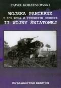 Okładka książki Wojska pancerne i ich rola w pierwszym okresie II wojny światowej