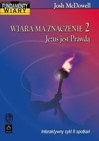 Okładka książki Wiara ma znaczenie 2. Jezus jest Prawdą