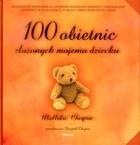 Okładka książki 100 OBIETNIC złOŻONYCH MOJEMU DzIECKU