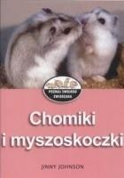 Chomiki i myszoskoczki
