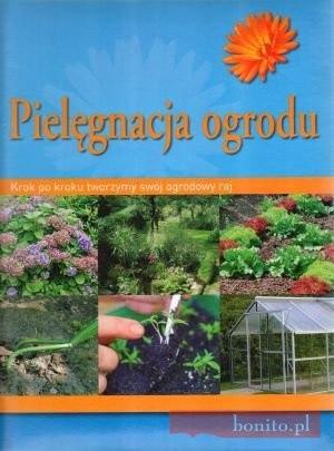 Okładka książki Pielęgnacja ogrodu