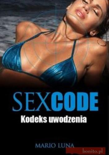 Okładka książki Sex Code Kodeks Uwodzenia