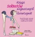 Okładka książki Księga sekretów niegrzecznych dziewczynek