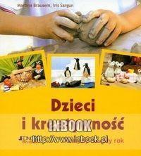 Okładka książki Dzieci i kreatywność - Brausem Martina, Sargun Iris