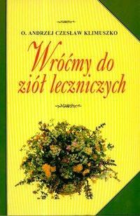 Okładka książki Wróćmy do ziół leczniczych