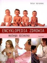 Okładka książki Encyklopedia zdrowia małego dziecka