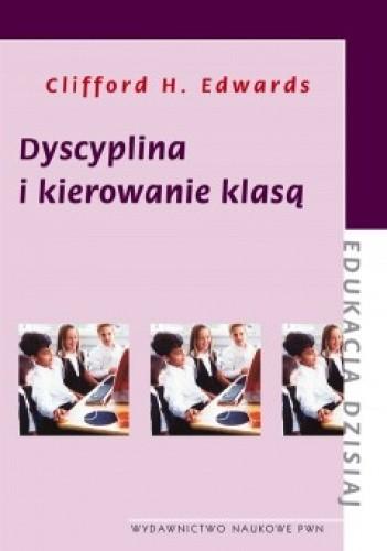 Okładka książki Dyscyplina i kierowanie klasą