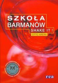 Okładka książki Szkoła barmanów. Shake It!