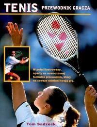 Okładka książki Tenis przewodnik gracza