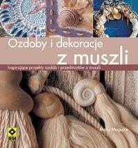 Okładka książki Ozdoby i dekoracje z muszli