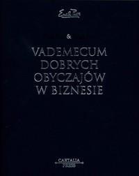 Okładka książki Vademecum dobrych obyczajów w biznesie