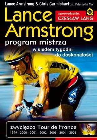 Okładka książki Lance Armstrong. Program mistrza. W siedem tygodni do doskonałości