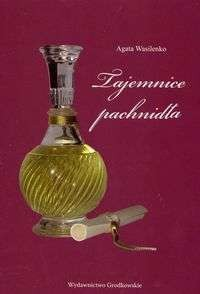 Okładka książki Tajemnice pachnidła