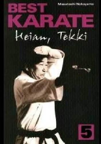 Okładka książki Best Karate 5. Heian, Tekki