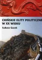 Chińskie elity polityczne w XX wieku
