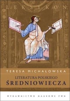 Okładka książki Literatura polskiego średniowiecza. Leksykon