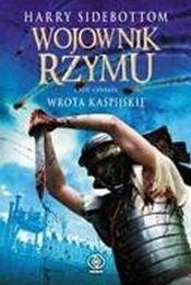 Okładka książki Wojownik Rzymu. Wrota kaspijskie