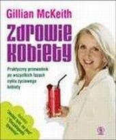 Okładka książki Zdrowie kobiety. Praktyczny przewodnik po wszystkich fazach cyklu życiowego kobiety