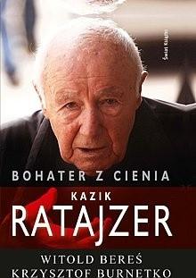 Okładka książki Bohater z cienia. Kazik Ratajzer