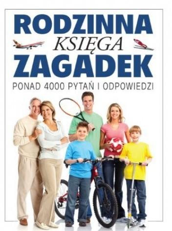 Okładka książki Rodzinna księga zagadek. Ponad 4000 pytań i odpowiedzi