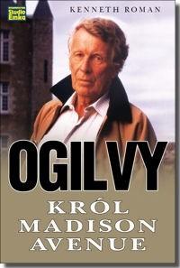 Okładka książki Ogilvy król Madison Avenue