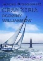Oranżeria rodziny Williamsów