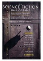 The Science Fiction Hall of Fame, Volume I: The Greatest Science Fiction Stories of All Time, Chosen by the Members of the Science Fiction Writers of America