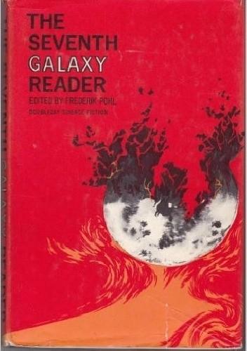 Okładka książki The Seventh Galaxy Reader
