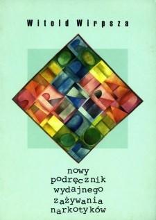 Okładka książki Nowy podręcznik wydajnego zażywania narkotyków