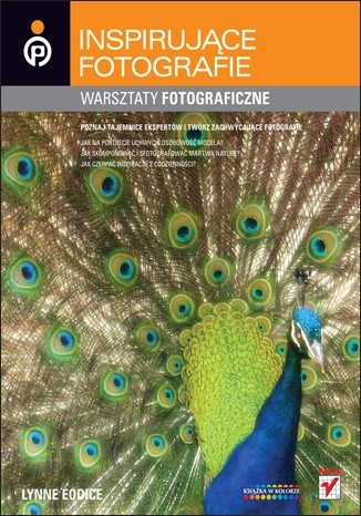 Okładka książki Inspirujące fotografie. Warsztaty fotograficzne.