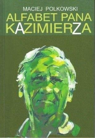 Okładka książki Alfabet Pana Kazimierza