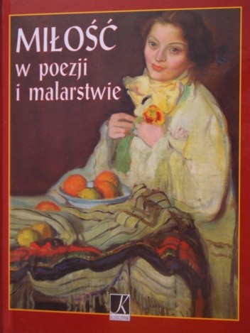 Okładka książki Miłość w poezji i malarstwie
