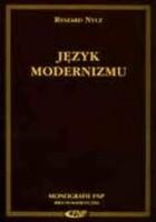 Język modernizmu. Prolegomena historycznoliterackie