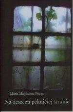 Okładka książki Na deszczu pękniętej strunie