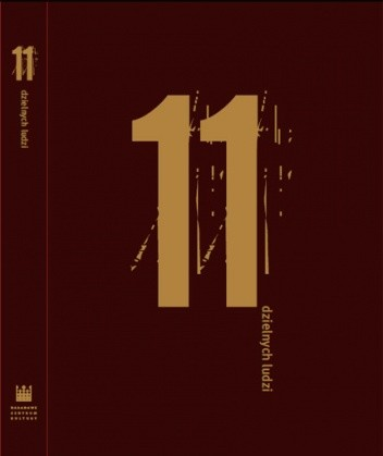 Okładka książki 11 dzielnych ludzi: w 90. rocznicę odzyskania przez Polskę niepodległości