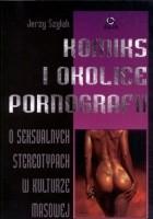 Komiks i okolice pornografii. O seksualnych stereotypach w kulturze masowej.