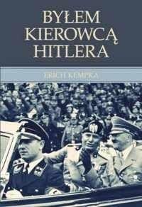 Okładka książki Byłem kierowcą Hitlera