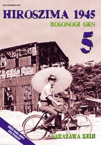 Okładka książki Hiroszima 1945. Bosonogi Gen 5
