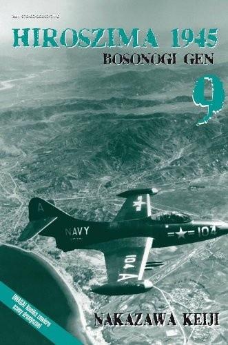 Okładka książki Hiroszima 1945. Bosonogi Gen 9
