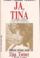 Ja Tina. Historia mojego życia