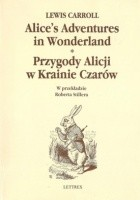 Alice's Adventures in Wonderland/ Przygody Alicji w Krainie Czarów