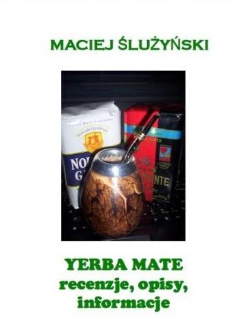 Okładka książki Yerba Mate. Recenzje, opisy i informacje