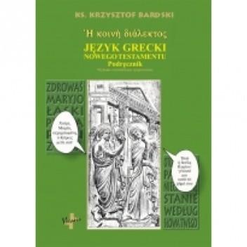 Okładka książki Język grecki. Podręcznik do nauki języka greckiego Nowego Testamentu