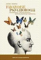 Okładka książki Filozofie psychologii. Naturalistyczne i antynaturalistyczne podstawy psychologii współczesnej