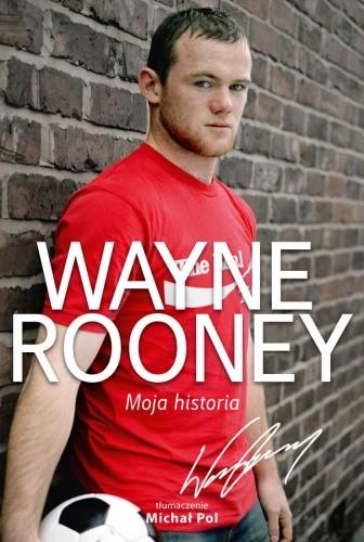 Okładka książki Wayne Rooney. Moja historia