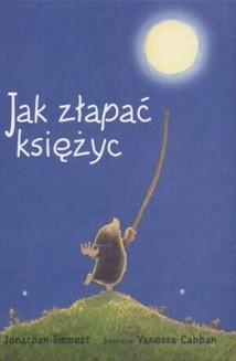 Okładka książki Jak złapać księżyc