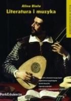 Literatura i muzyka. Korespondencja sztuk