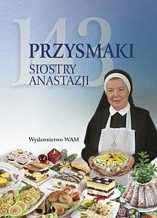 Okładka książki 143 przysmaki Siostry Anastazji