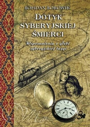 Okładka książki Dotyk Syberyjskiej Śmierci