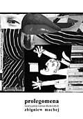 Okładka książki Prolegomena. Nieprzyjemne wiersze dla dorosłych